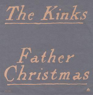 Kinks Father Christmas.Father Christmas The Kinks